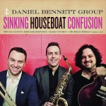 Album Cover- SINKING HOUSEBOAT CONFUSION (Daniel Bennett Group)