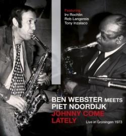 CD Review | Ben Webster meets Piet Noordijk – Johnny Come Lately
