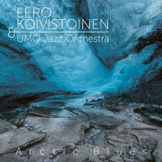 CD Review | Arctic Blues   Release November 25 – 2016