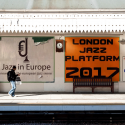 London Jazz Platform 2017 – Ten Artists and Counting!