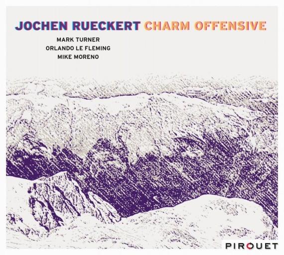 """Jochen Rueckert Quartet – the """"Charm Offensive"""" Tour"""