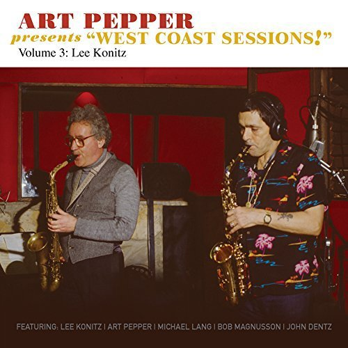 Art Pepper West Coast Sessions Volumes 2 & 3