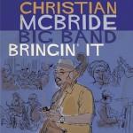 Christian McBride | Bringin' It