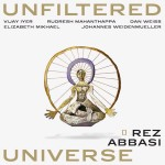 Rez Abbasi | Unfiltered Universe