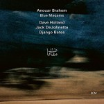 Anouar Brahem | Blue Maqams