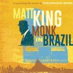 Matt King | Monk in Brazil.
