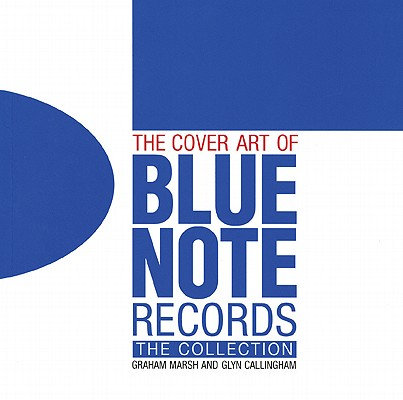 The Cover Art of Blue Note Records: The Collection – Jazz in