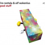 Iiro Rantala & Ulf Wakenius | Good Stuff