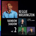 Reggie Washington | Rainbow Shadow – Vol 2