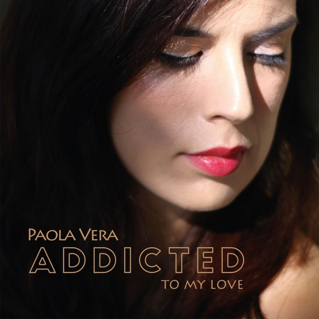 "Paola Vera's  ""ADDICTED""  CD Review by Leo Sidran"