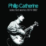 Philip Catherine | Selected Works 1974-1982 Box Set