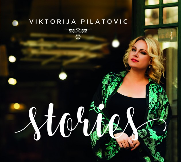 Viktorija Pilatovic 'Stories' CD Review by Fiona Ross
