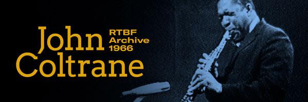 John Coltrane Live at RTBF Belgium 1966