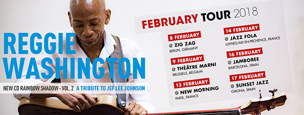 Reggie Washington Feb 2018 Tour