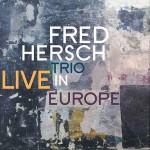 Fred Hersch | Live In Europe