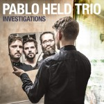 Pablo Held Trio | Investigations