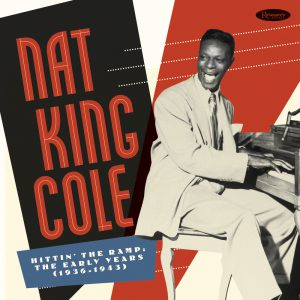 Resonance Records Announces Comprehensive Boxed set of Early Nat King Cole Recordings – Jazz in Europe