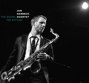 Jan Harbeck Quartet – 'The Sound The Rhythm' – CD Review – Jazz in Europe